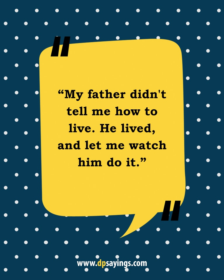 Images for quotes and sayings about I love you dad.