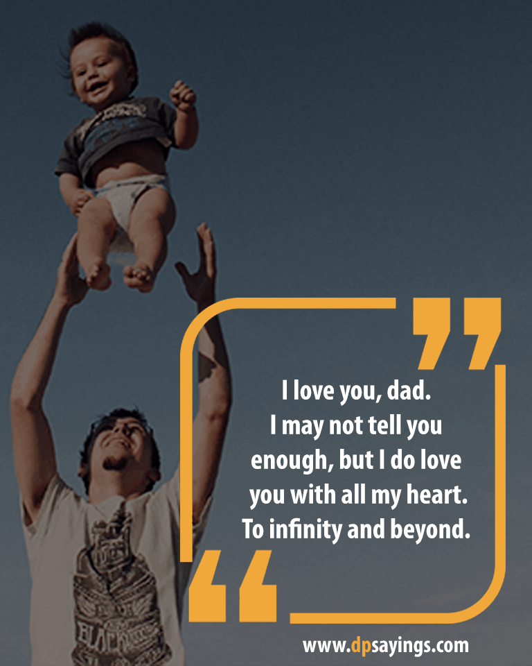 Images for i love you dad quotes and sayings.