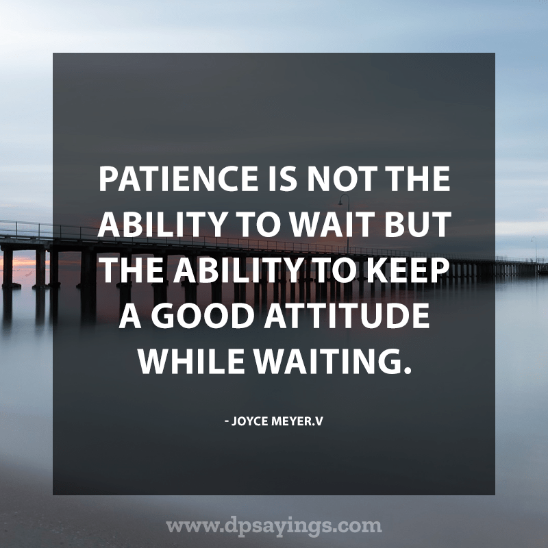 Best Patience Quotes And Sayings 8