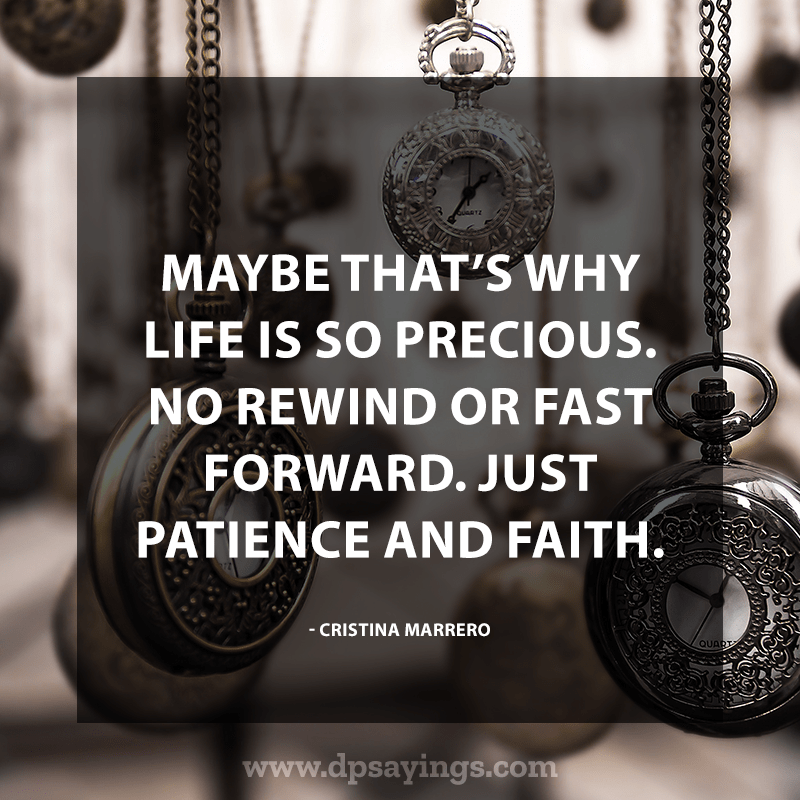 just keep patience and faith
