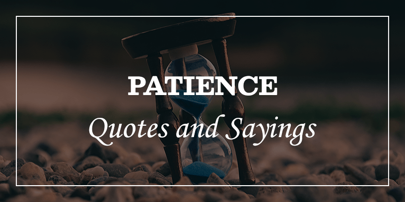 Best-Patience-quotes-and-sayings-Featured_Image