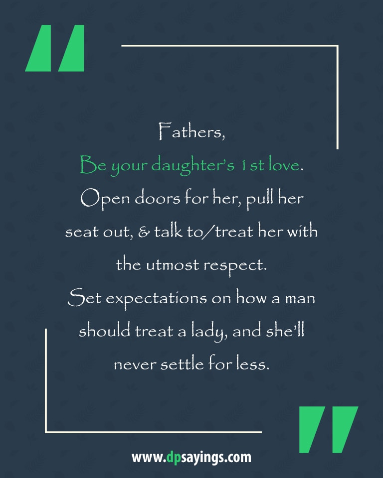Dad and daughter quotes and sayings 14
