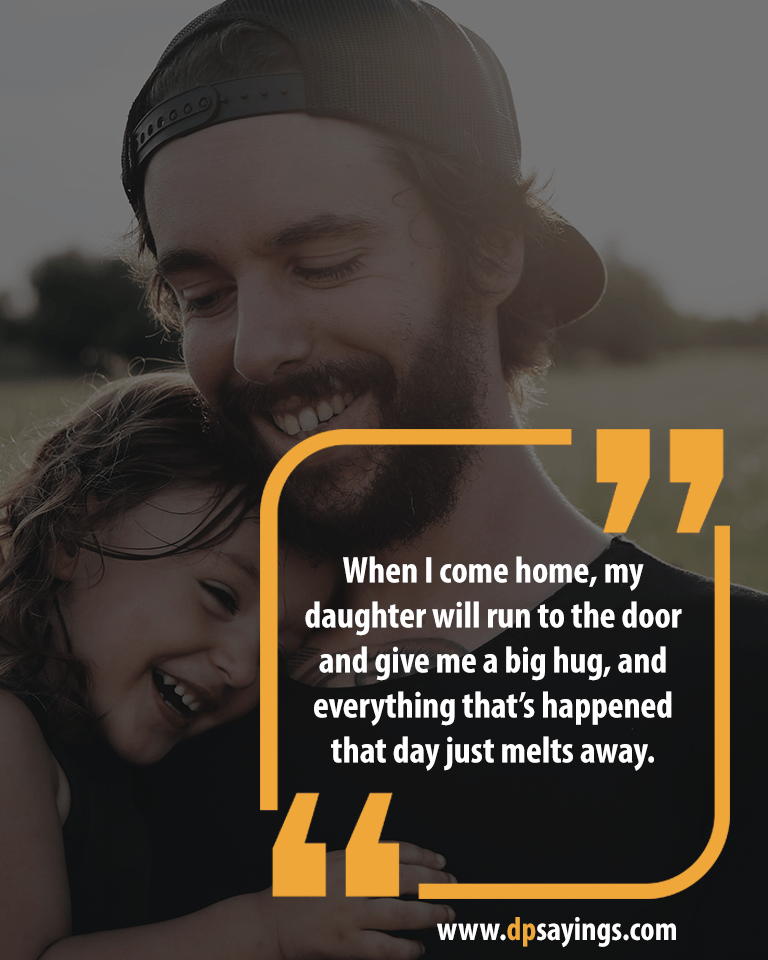 Dad and daughter quotes and sayings 8