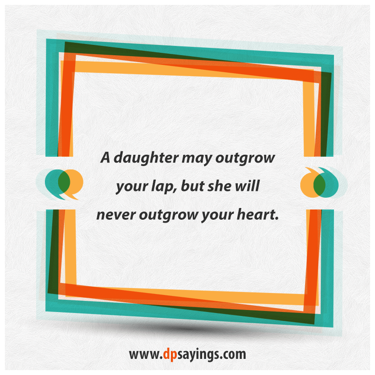 Dad quotes and daughter sayings 50