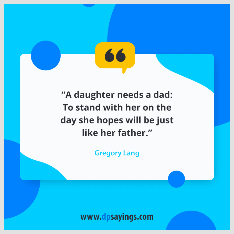 Dad quotes and daughter sayings 52