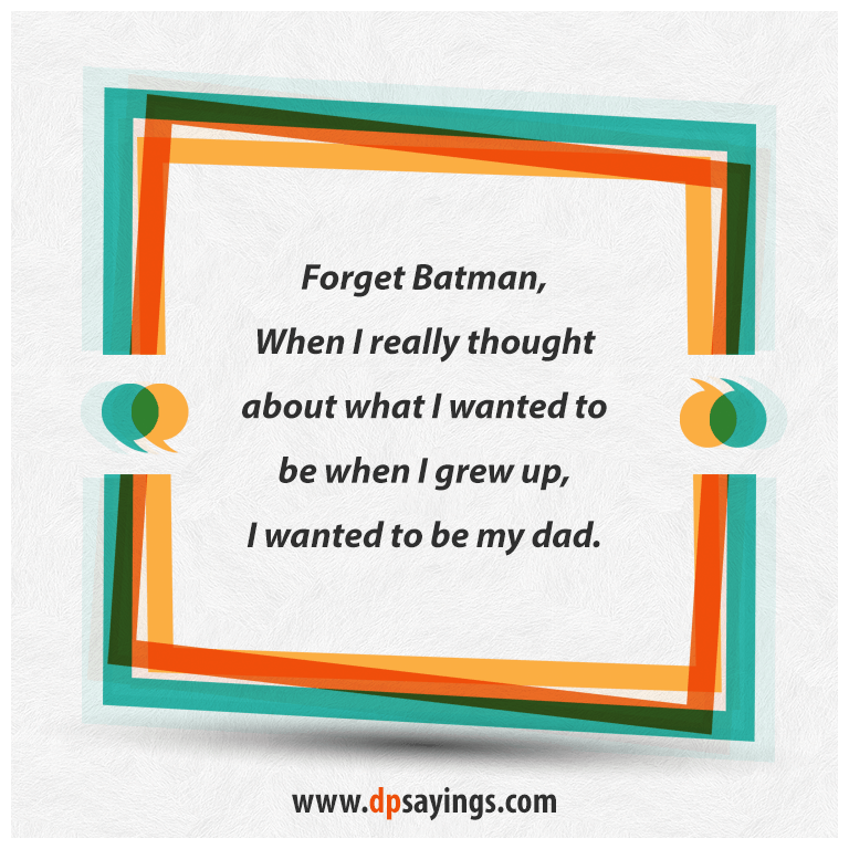 Dad quotes and son sayings 24