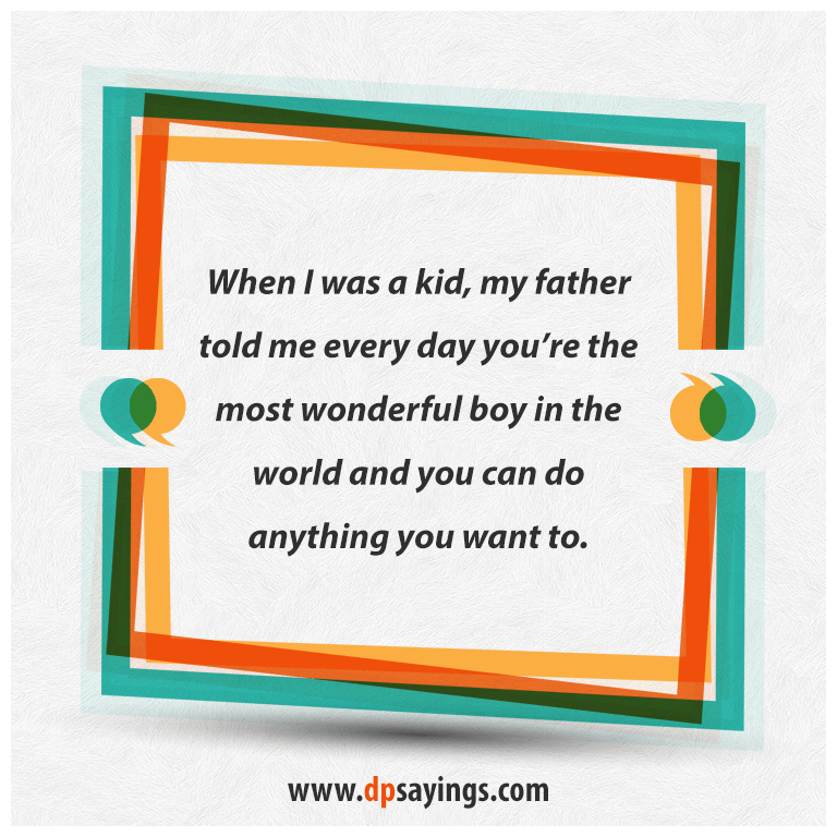 Dad quotes and son sayings 26