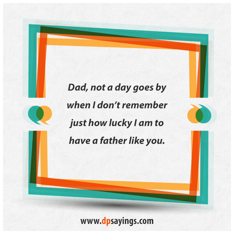 Dad quotes and son sayings 28