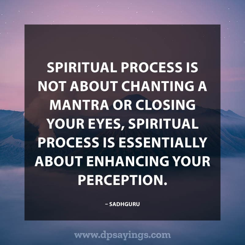 Enlightening Spiritual Quotes about Life 16