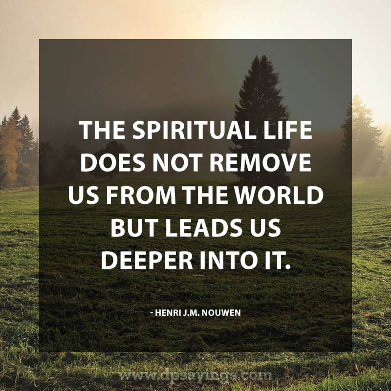 Enlightening Spiritual Quotes about Life 44