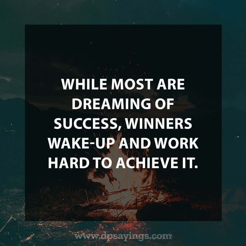"Inspirational Hard Work Quotes And Sayings 60 ""While most are dreaming of success, winners wake-up and work hard to achieve it."""