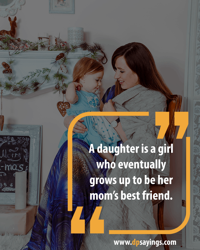 Mom and Daughter Quotes and Sayings 4