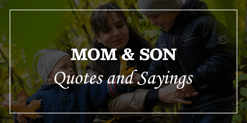 Mom-and-Son-Quotes-and-Sayings-Featured-Image