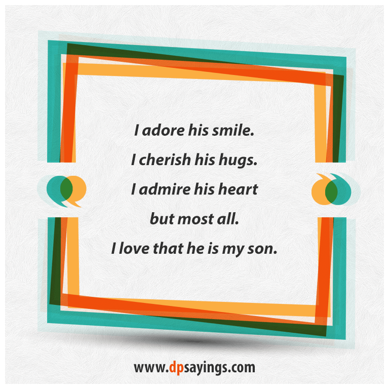 Mom quotes and son sayings 22