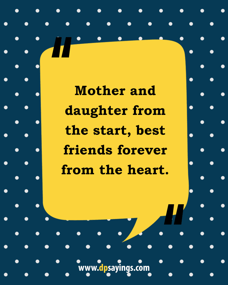 Quotes about mom daughter 40