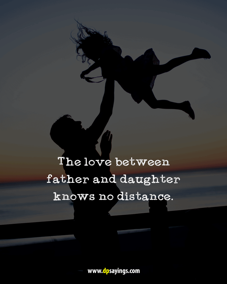 Quotes and sayings about dad and daughter 22