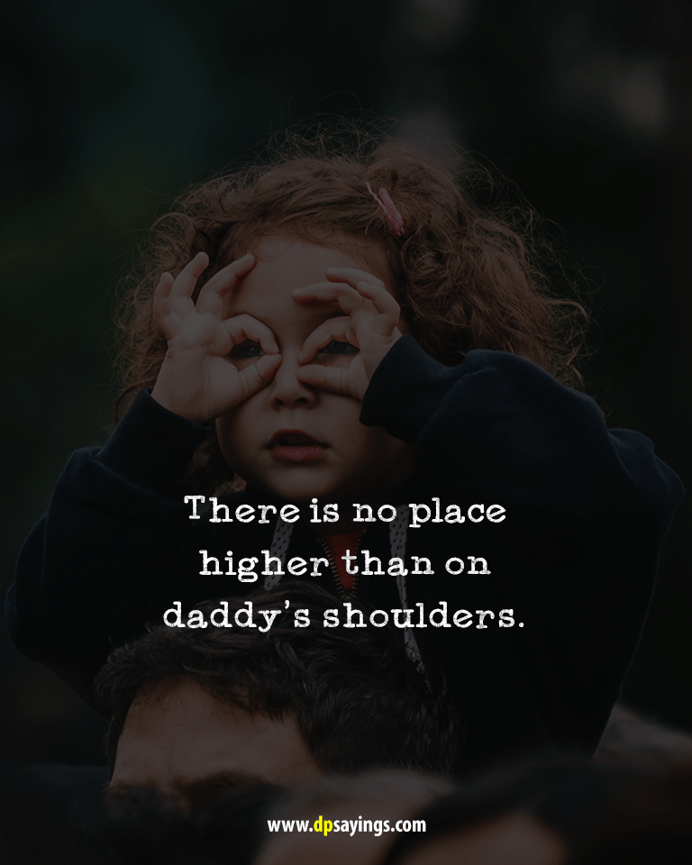 Quotes and sayings about dad and daughter 30