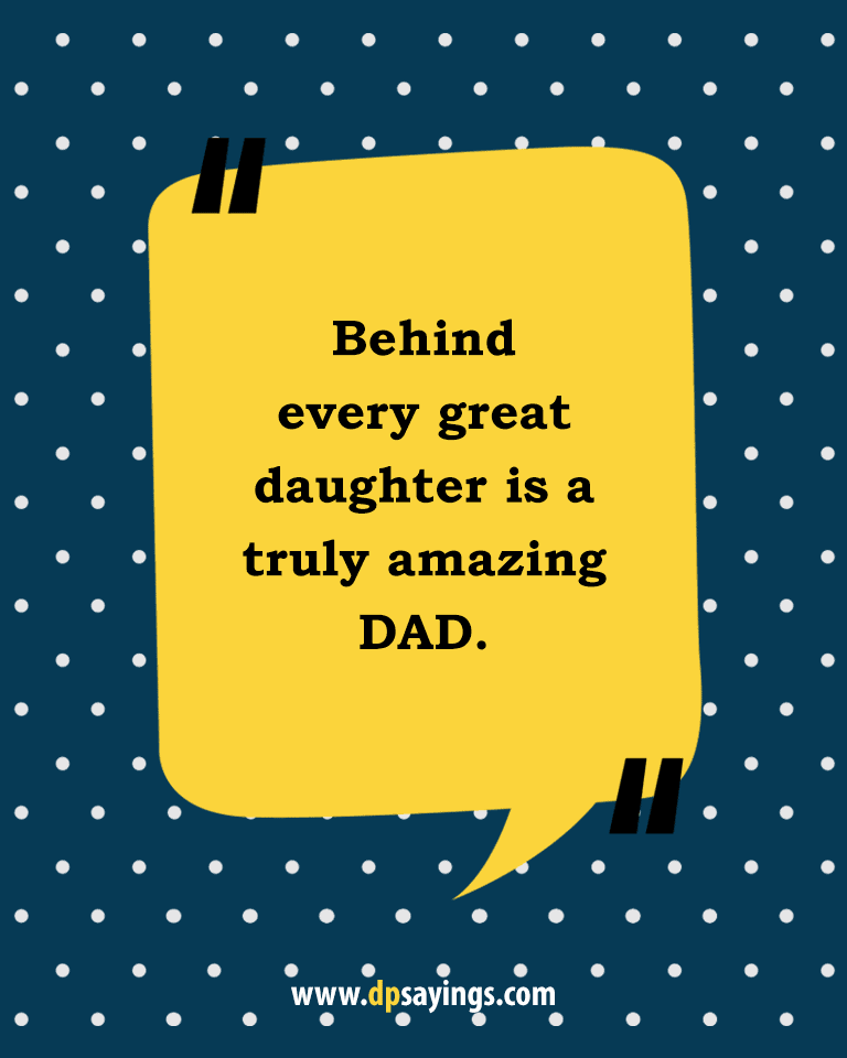 Quotes and sayings about dad and daughter 32