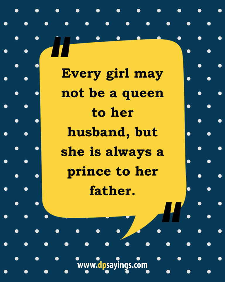 Quotes and sayings about dad and daughter 34