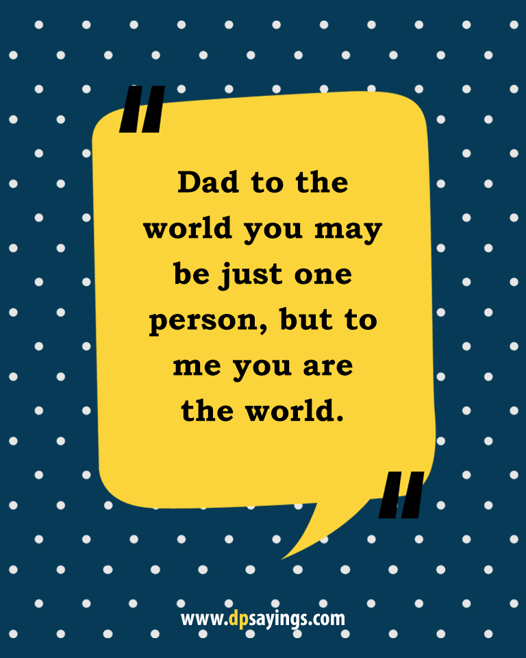 Quotes and sayings about dad and son 20