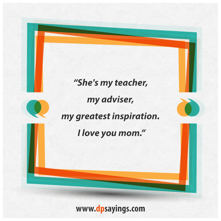 Quotes and sayings about mom daughter 44