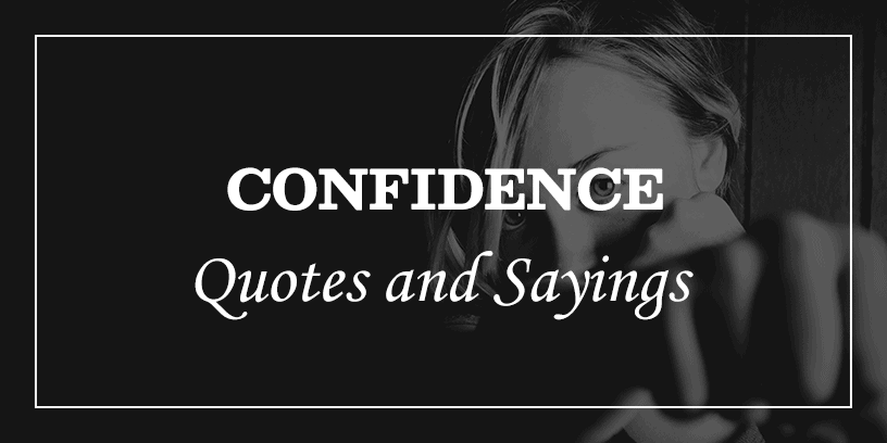 inspiring-confidence-quotes-and-sayings-featured-image