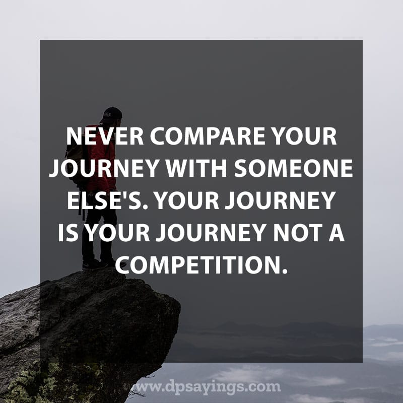 55 Inspirational Life Is A Journey Quotes And Sayings Dp Sayings
