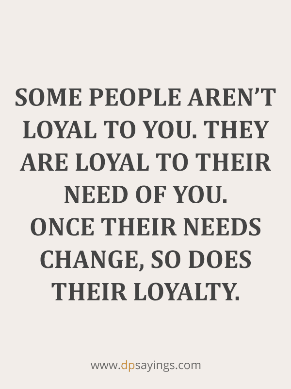 Famous Loyalty Quotes And Sayings 60