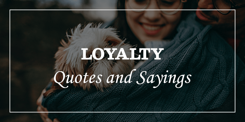 Featured-Image-for-Famous-loyalty-quotes-and-sayings