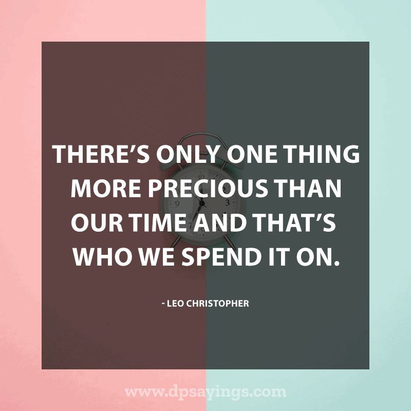 Precious Time Quotes and Sayings 35