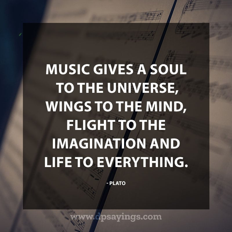 "great music quotes and sayings 20 ""Music gives a soul to the universe, wings to the mind, flight to the imagination and life to everything."" – Plato"
