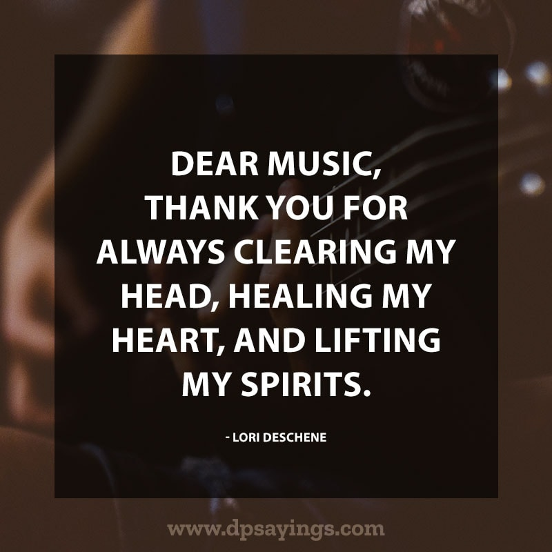 great music quotes and sayings 45
