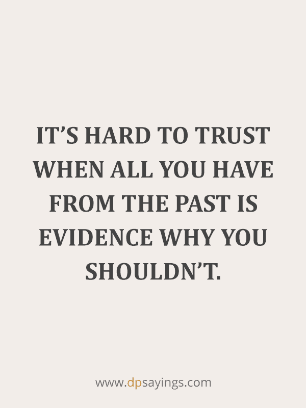 Best Trust Quotes and Trust Issues Sayings 24