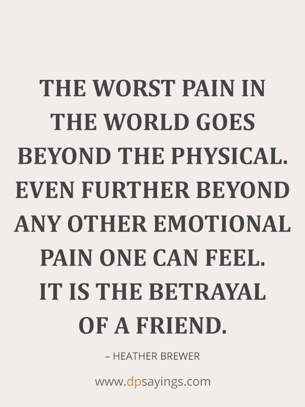 Betrayal Quotes And Sayings on Friendship and Love 24