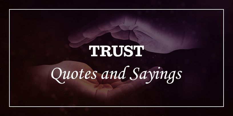 Featured_Image-for-best-trust-quotes-and-trust-issues-sayings