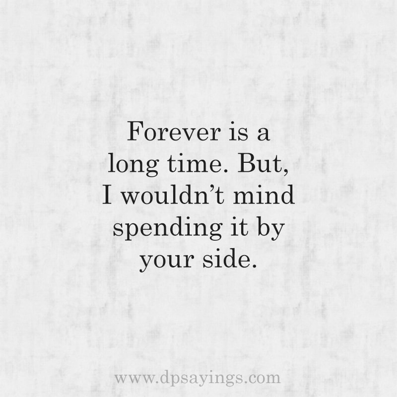 Promising Forever Love Quotes For Him And Her 9
