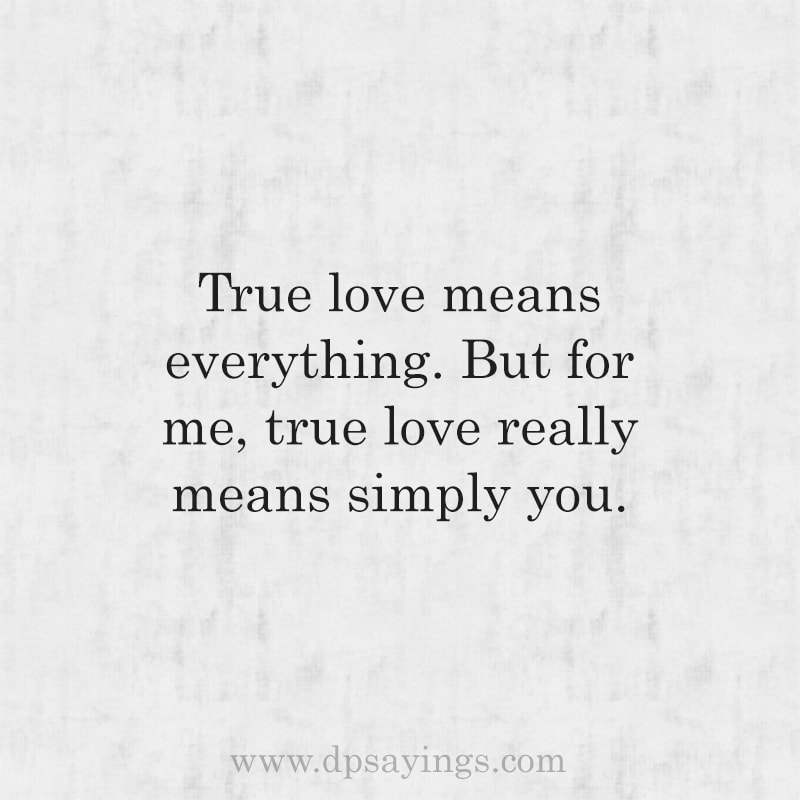 True love Quotes And Sayings For Him And Her 60