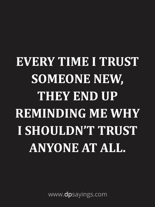 Trust Quotes and Trust Issues Sayings 39