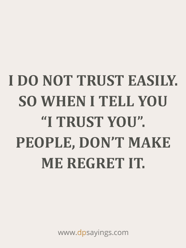 91 Eye-Opening Trust Quotes and Trust Issues Sayings - DP