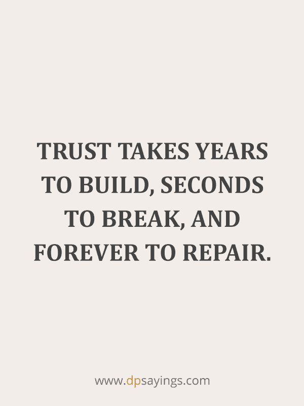 Trust Quotes and Trust Issues Sayings 6