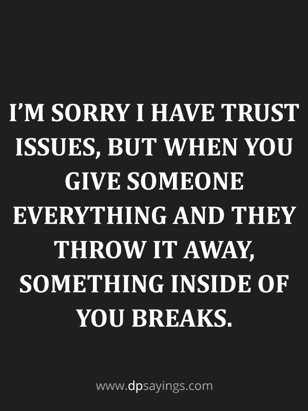 91 Eye-Opening Trust Quotes and Trust Issues Sayings - DP ...