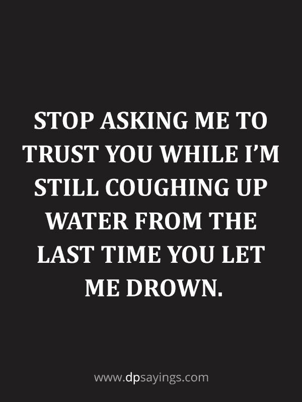 Trust Quotes and Trust Issues Sayings 75