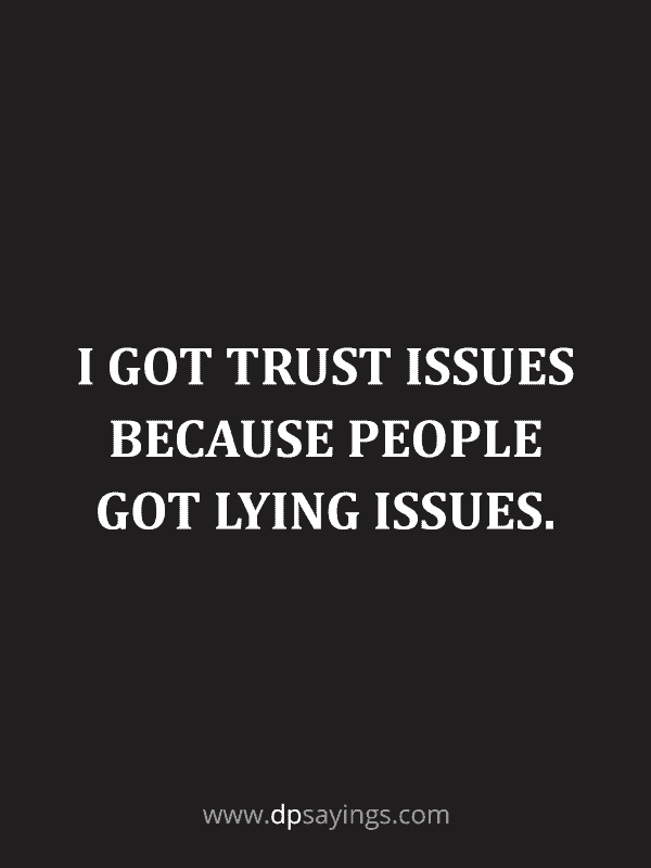 Trust Quotes and Trust Issues Sayings 9