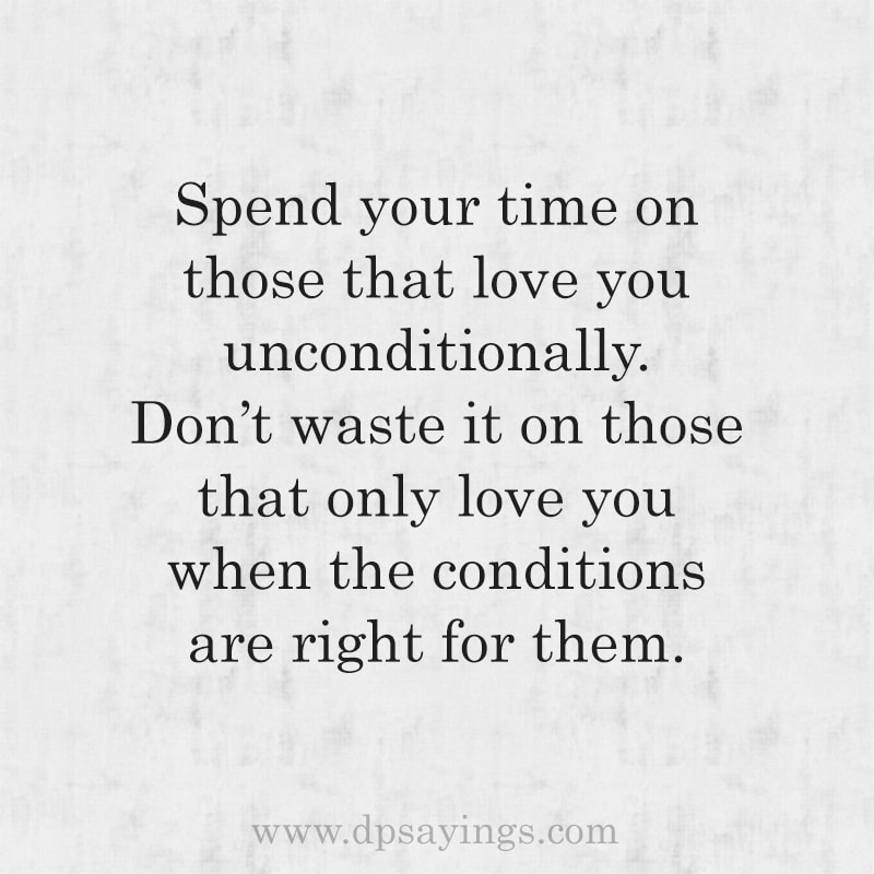 57 Unconditional Love Quotes For Him And Her - DP Sayings