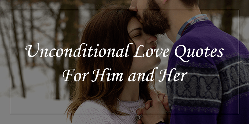 Unconditional-love-quotes-for-him-and-her