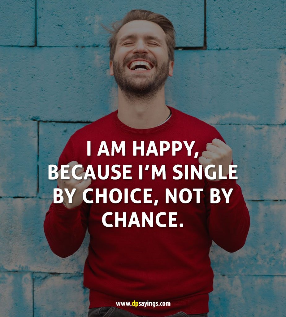 Happy Quotes Of Being Single | M Quotes Daily