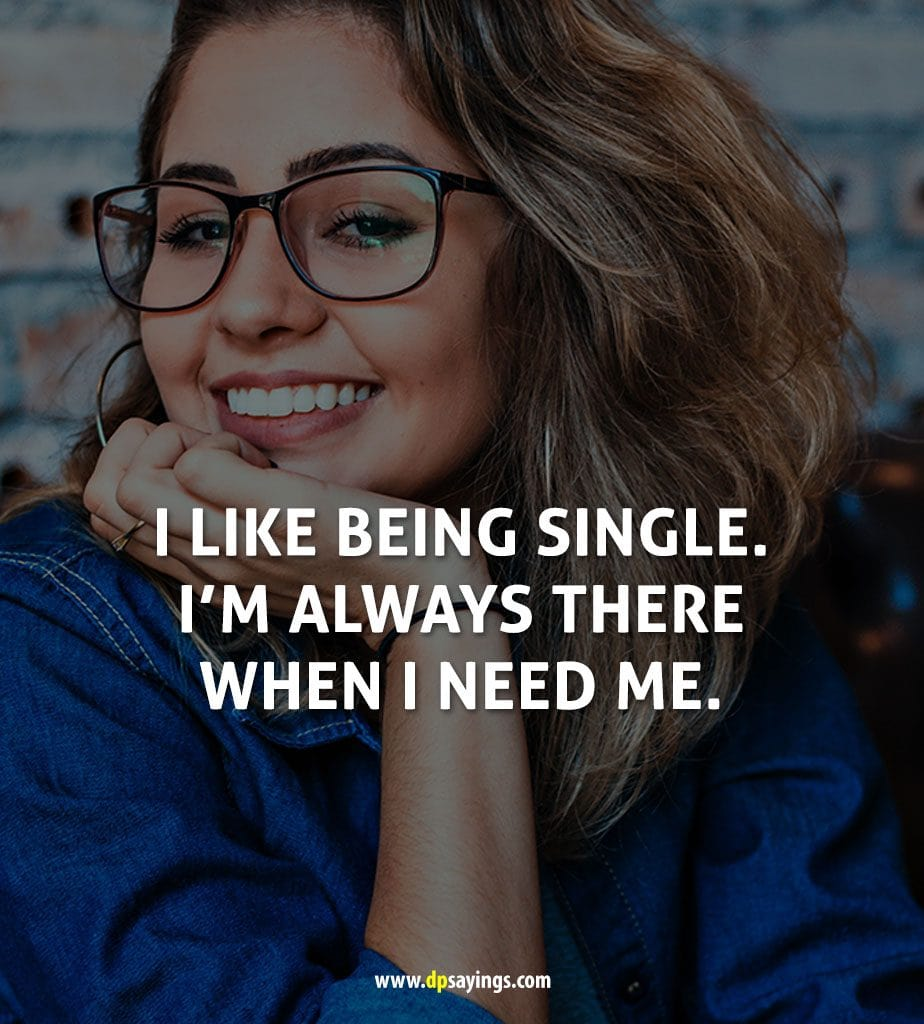 Being Single Quotes And Sayings 24
