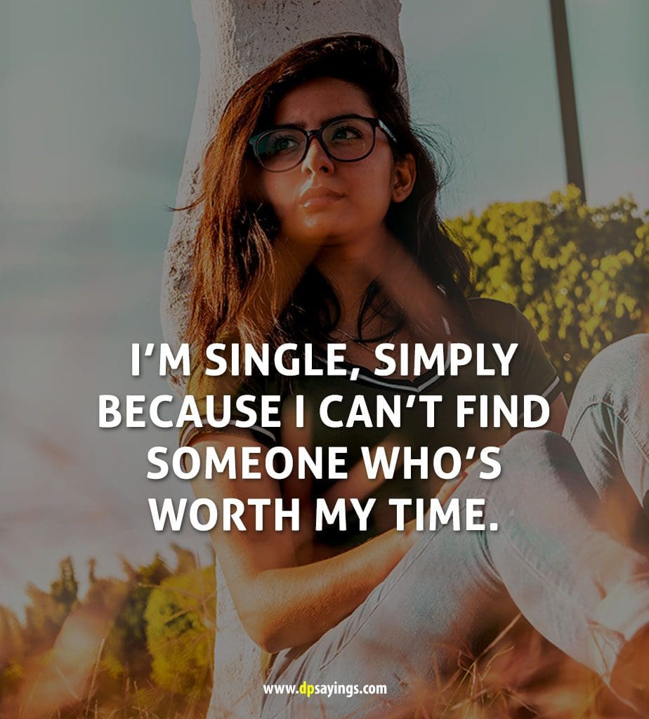 Being Single Quotes And Sayings 32