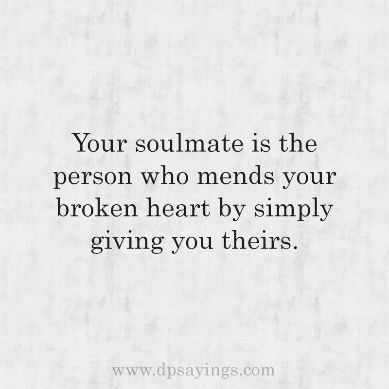 Cute Soulmate Quotes And Sayings For Him And Her 16