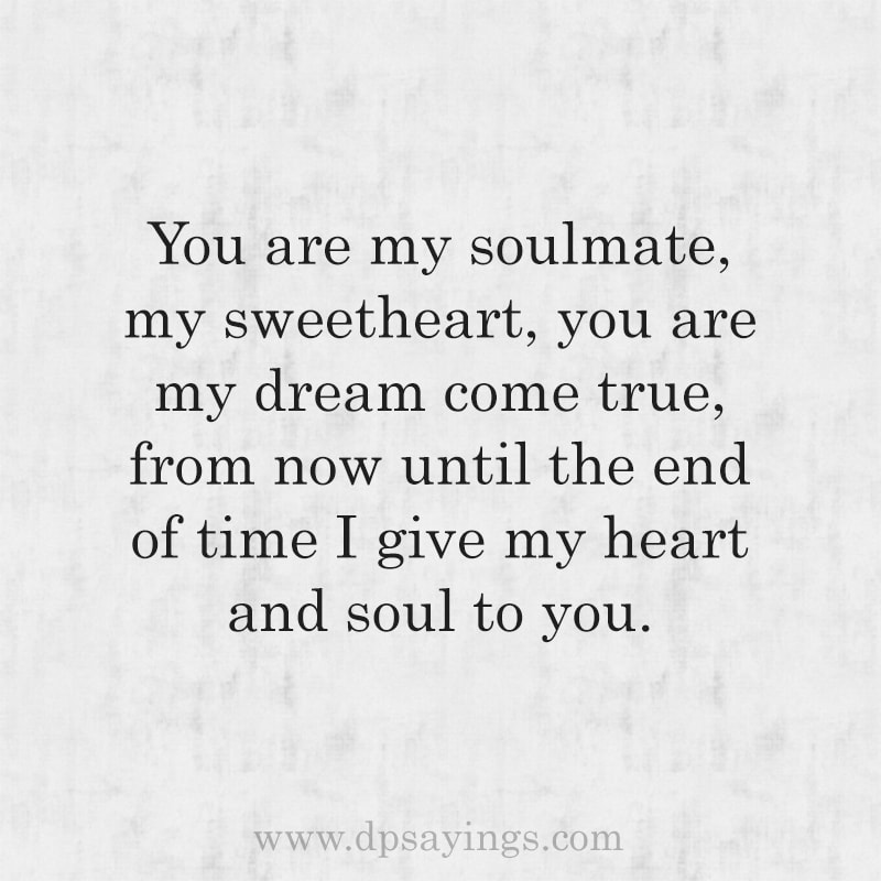 Cute Soulmate Quotes And Sayings For Him And Her 20